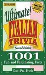 Ultimate Italian Trivia: 1001 Fun and Fascinating Facts - Amazon