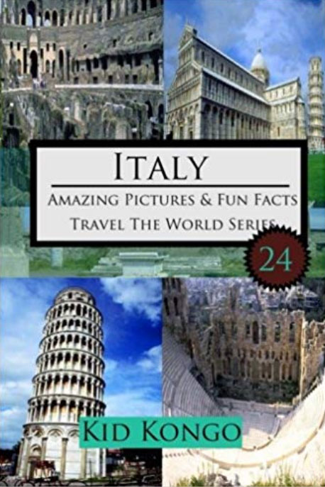 Italy Amazing Pictures And Fun Facts For (5 -12 Year Olds) - Amazon