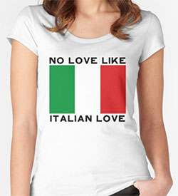 Italian Jokes T-Shirt: No Love Like Italian Love